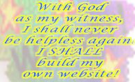 With God as my witness...